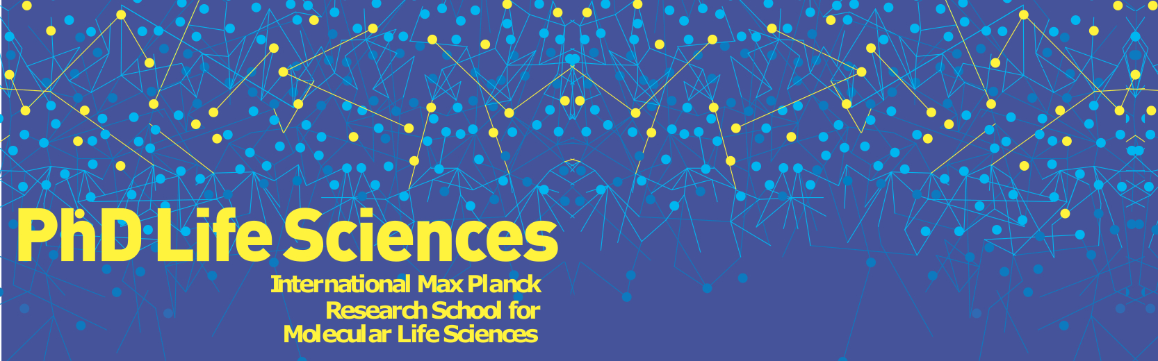 International Max Planck Research School for Molecular Life Sciences (IMPRS-LS) - PhD Program Open Call 2018/2019