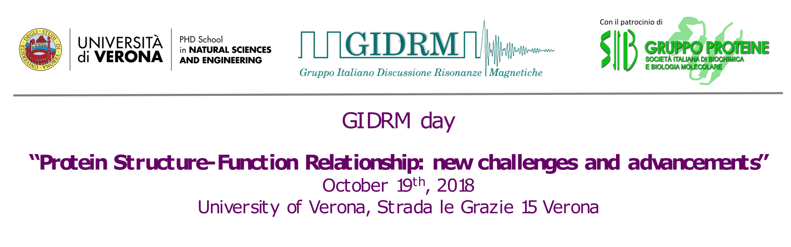 GIDRM day. Protein Structure-Function Relationship: new challenges and advancements